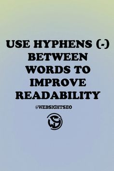 Use hyphens (-) between words to improve readability #seo #seotips #WSSCPT
