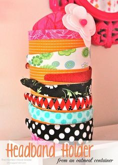 Believe it or not, this headband holder is made from an oatmeal container! Genius, I know! Unfortunately, I can't take any credit whatsoever for this great idea! But you can find my inspiration and the full tutorial here! Oatmeal Container, Headband Storage, Kids Headbands, Cute Diys, Birthday Presents, Homemade Gifts, My House, Little Girls, Crafty