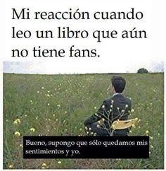 Mis sentimientos, mis libros y yo.
