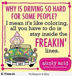 Aunty Acid Driving