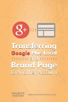 """""""Can You Transfer a Google Plus Local or Branded to a Newly Created Google Plus Profile?"""" #SEO #marketing via http://semanticmastery.com/how-to-transfer-ownership-in-google-plus-local-and-business-page/"""