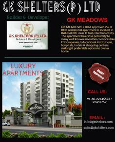 """#GKMeadows:A project of #GKShelters.  """"A life full of Luxury"""" BDA approved 2&3 BHK Apartments located near IT hub, Electronic City #bangalore For more details visit:http://www.gkshelters.com"""