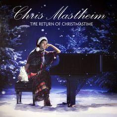 Chris Mastheim - The Return of Christmastime