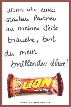 Wenn ich einen starken Partner an meiner Seite brauche, bist du mein brüllender Löwe! #Geschenk #Geschenkidee #Schokolade #Lion #Gift #Liebe #Liebesgeschenk #Valentinstag #Jahrestag #DIY