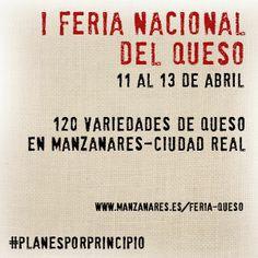 Esta semana os proponemos un plan novedoso, porque por primera vez se celebra en Manzanares (Ciudad Real) la Feria Nacional del Queso. Desde mañana día 11 de abril viernes, y hasta el domingo día 13, podremos disfrutar de toda la oferta quesera de España. Más de 120 industrias del queso coincidirán en el pabellón de muestras de FERCAM.  http://blog.porprincipio.com/i-feria-nacional-del-queso-en-manzanares/#more-1186