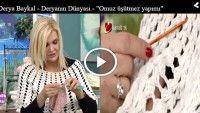 """Derya Baykal – Deryanın Dünyası – """"Omuz üşütmez yapımı"""" – 01.04.2015"""