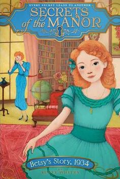 KISS THE BOOK: Betsy's Story, 1934 by Adele Whitby -- ADVISABLE