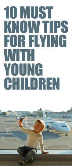 Great advice here! http://lifeasmama.com/10-spectacular-tricks-and-tips-for-flying-with-young-children/