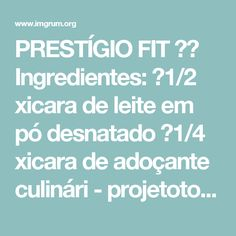 PRESTÍGIO FIT 😍🍫 Ingredientes: 👉1/2 xicara de leite em pó desnatado 👉1/4 xicara de adoçante culinári - projetotoillete