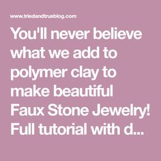 You'll never believe what we add to polymer clay to make beautiful Faux Stone Jewelry! Full tutorial with detailed pictures and instructions.