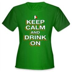 #Bewild                   #ApparelTops              #Patrick's #Shirts #Keep #Calm #Drink #Girl's #T-Shirt                        St. Patrick's Day Shirts - Keep Calm and Drink On Girl's T-Shirt                                        http://www.seapai.com/product.aspx?PID=6775263