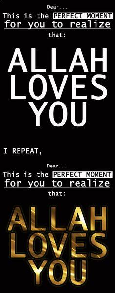 ALLAH Loves you...