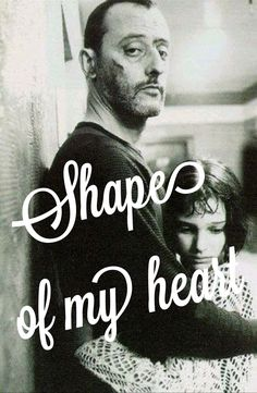 #leontheprofessional #shapeofmyheart #myedit