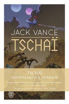 Encore un pavé (921 pages cette fois ci !), toujours du plaisir ! Lisez mon avis complet sur Tschaï de Jack Vance en cliquant sur l'image.  #jackvance #tschai #jailu #sf #planetopera #litterature #chroniquelitteraire #bookrecommendation