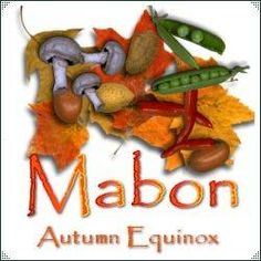 Sabbats and Esbats - Mabon (Autumn Equinox)