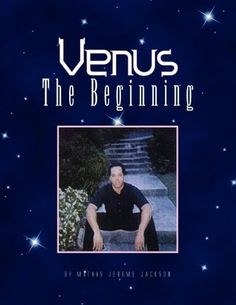 Venus the Beginning