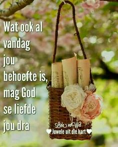 Jesus Quotes, Bible Quotes, Bible Verses, Qoutes, Good Morning Wishes, Morning Messages, Good Morning Quotes, Evening Greetings, Afrikaanse Quotes