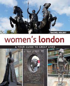 Women's #London by Rachel Kolsky a #travel guide