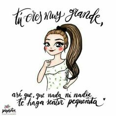 Eres grande Hello Quotes, Sweet Quotes, Motivational Phrases, Inspirational Quotes, Powerful Quotes, Powerful Women, Daily Encouragement, Twin Mom, Affirmation Quotes