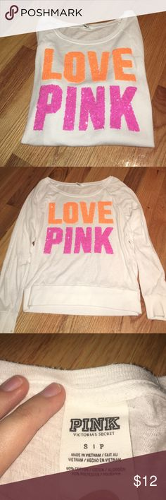 """VS """"LOVE PINK"""" top PINK top (sequin letters) -Excellent condition -size S --------------------------------------- -will negotiate  -If you have any questions just ask me PINK Victoria's Secret Tops Tees - Long Sleeve"""
