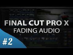 Final Cut Pro X - Fading Audio (Tutorial) - YouTube