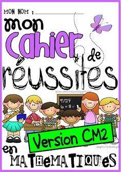 L'univers de ma classe: Le cahier de réussites pour l'atelier de maths... version CM2 !