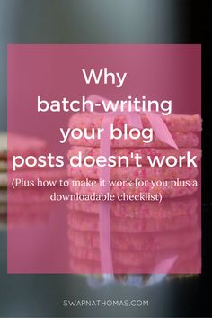 Batch writing blog posts