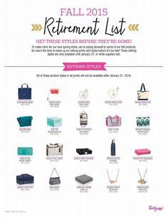 thirty-one | 2015 Fall/Winter Retirement List  Shop with Sr. Consultant, Victoria Merrow www.mythirtyone.com/Merrow Facebook: Victoria's 31 VIP