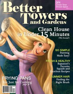 What If Disney Princesses Were Magazine Cover Models? The Rapunzel one cracks me up!