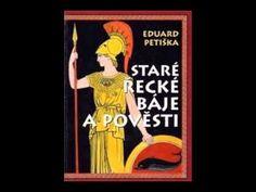 Eduard Petiška - Staré řecké báje a pověsti (část 2/2) - AudioKniha - YouTube
