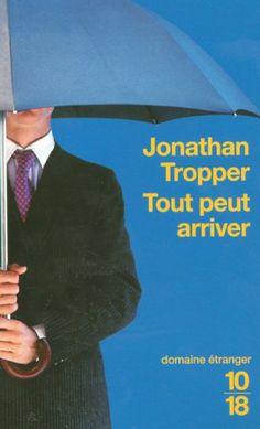 Tout peut arriver: Amazon.fr: Jonathan Tropper, Nathalie Peronny: Livres