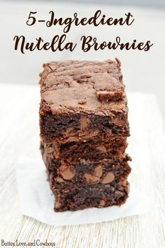 5-Ingredient Nutella Brownies from butterloveandcowboys.com