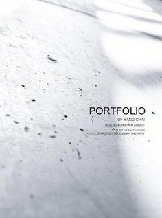 Portfolio-Yang Chai   Undergrad+Grad Works
