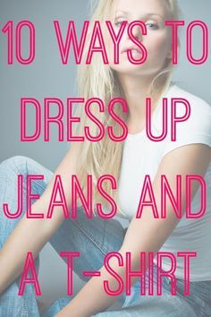10 Ways to Dress Up Jeans and a T-shirt – Andrea Teresa Bernales 10 Ways to Dress Up Jeans and a T-shirt Make your casual look a little cwww. Dress Up Jeans, All Jeans, Dress Me Up, Dress Up Tshirt, Cuffed Jeans, Fall Outfits, Cute Outfits, Fashion Outfits, Work Fashion