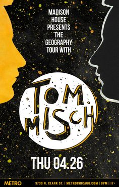 TOM MISCH // SOLD OUT // Doors: 7PM / Show: 8PM // 17+ THURSDAY, APRIL 26
