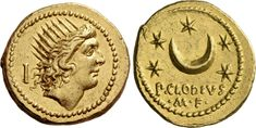 P. Clodius, M.f. Turrinus. Aureus, 8.19 g, 42 BC. Radiate head of Sol right; behind, quiver. / Crescent, surrounded by five stars. Below, P. CLODIVS. In exergual line, ۰M۰F۰. Babelon Clodia 16. Bahrfeldt 31. Sydenham 1114a. Sear Imperators 181a. Crawford 494/20a. Calicò 9. Very rare and in exceptionally good condition for the issue, undoubtedly among the finest specimens known. Struck on a very broad flan and perfectly centred. Extremely fine / Good extremely fine.