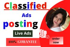Posting all manual ads.     100% Guaranteed Live Ad Links.     Instant live advertising     Select the perfect post category and sub-category     Posting ads on the top ranked sites in the United States.     Post the right title, description and contact information     . Post to your target city or state.     Post ads in different cities and regions.     Customer satisfaction     Capable of graphic design Editing Writing, Writing A Book, Flyer Distribution, Post Ad, Political Campaign, Campaign Logo, Blurb Book, Advertising, Ads