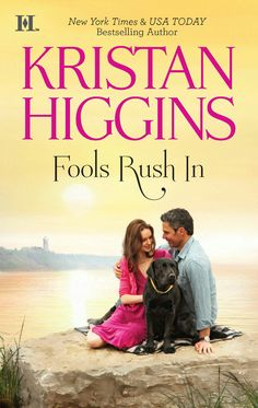 Kristan Higgins - Fools Rush in Series - . (Romance ) Rewarding job as a local doctor on Cape Cod? Cute cottage of her very own? Adorable puppy suitable for walks past attractive loc I Love Books, Great Books, Books To Read, My Books, Kristan Higgins, Fade To Black, Romance Novels, New York Times, So Little Time