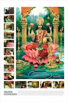 Abused Goddesses Recreated scenes from old hand-painted images of Indian goddesses Images were commissioned by Save the Children India. Ad agency: Taproot