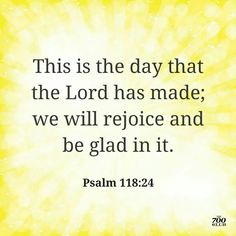 Ultimate joy comes from knowing our Savior! Everyday Prayers, Rejoice And Be Glad, Psalm 118, Our Savior, Special Quotes, Bible Verses, Scriptures, S Word, Gods Love