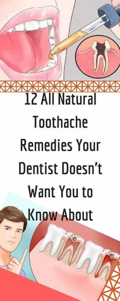12 ALL NATURAL TOOTHACHE REMEDIES YOUR DENTIST DOESN'T WANT YOU TO KNOW ABOUT