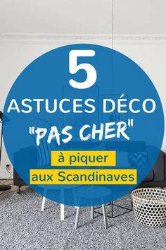 """5 Astuces Déco """"Pas Cher"""" à Piquer aux Scandinaves"""