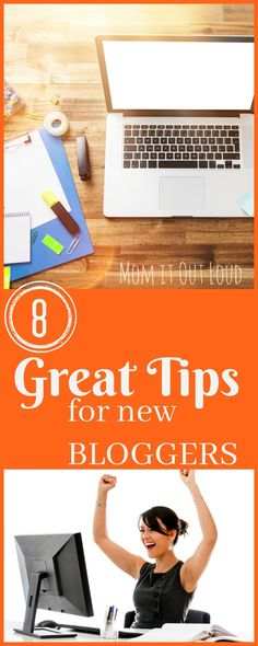 8 Tips for New Bloggers|Mom it Out Loud  |Blogging tips|Blogging tips for new bloggers|Affiliate income|Blogging tribes|Learn to blog|How to Blog|Bloggers|How to start a blog|How to start a mom blog|Blogging tips|Blogging ideas|