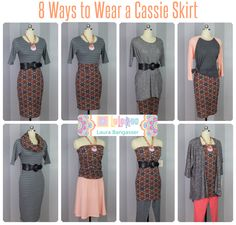 8 Ways to Wear a Cassie Skirt Get these and many more styling ideas from LuLaRoe Laura Bangasser: https://www.facebook.com/groups/LuLaRoeLauraBangasser/