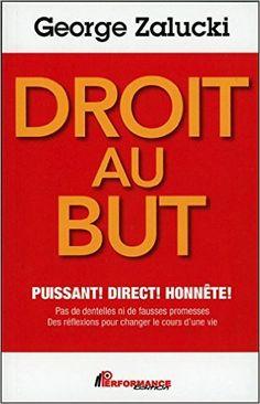 Amazon.fr - Droit au but - Le marketing de réseaux - George Zalucki - Livres
