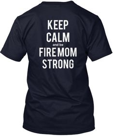 Discover Fire Mom Strong T-Shirt, a custom product made just for you by Teespring. With world-class production and customer support, your satisfaction is guaranteed. - Are you the mom of a firefighter? Firefighter Love, Wildland Firefighter, Firefighter Shirts, Volunteer Firefighter, Firefighters Wife, Firefighter Recruitment, Firefighter Paramedic, Firefighter Wedding, T Shirt Fundraiser