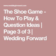 content shoe game wedding reception questions