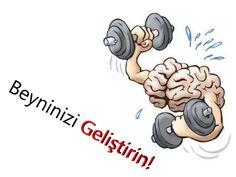 Beyninizi Geliştirin! by Dilek Türk via slideshare