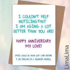 Younger Model Funny Anniversery Cards For Him £3.25 - Free UK Delivery #AnniversaryCards #FunnyCards http://limalima.co.uk/product/love-you-more-2/