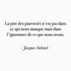 Jacques Salomé Ignorance, Quote Citation, Me Quotes, Sculpture, Crochet, Bonheur, Words, Life, Crochet Hooks
